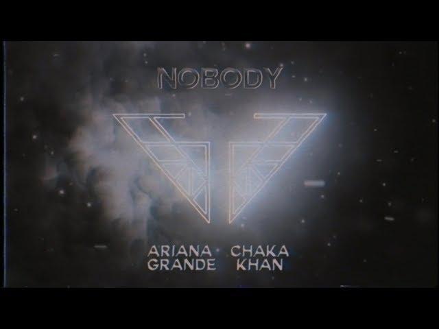 Ariana Grande & Chaka Khan - Nobody (Charlie's Angels Soundtrack)(Official Audio)