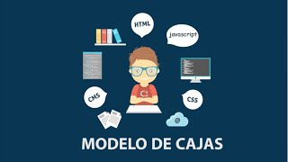 Modelos de cajas CSS: Lo que debes saber