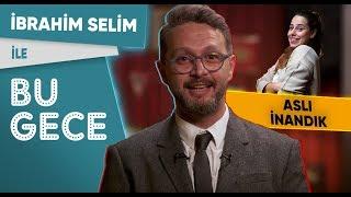 İbrahim Selim ile Bu Gece: Aslı İnandık, Game of Thrones, Havaalanı, Uganda Büyükelçisi, Çükübik