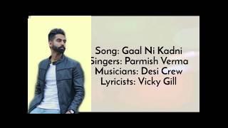 Punjabi Song/ Gaal ni kadani/ Parmish Verma /Indian song / S-series Music/ #GaalNiKadni#Parmish