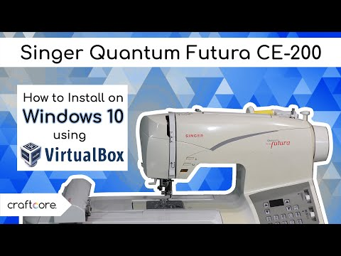 Singer Quantum Futura CE-200 How To Setup On Windows 10 Using VIRTUAL BOX!