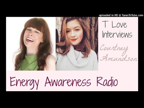 T Love Interviews Courtney Amundson, Author of Teachings From God on Energy Awareness Radio