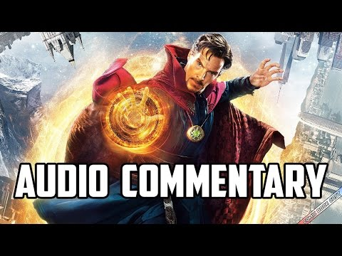 Doctor Strange Audio Commentary