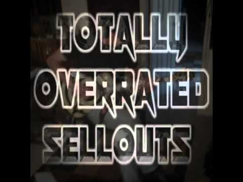 SHAKE ME \\//  Totally Overrated Sellouts