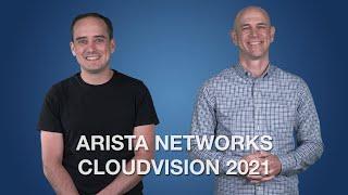 Arista Networks CloudVision 2021