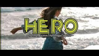 RAHMAN TASMIN X ANGGA SAPUTRA - HERO ( FUNKY NIGHT STYLE )