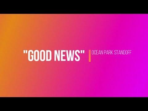 Good News  Ocean Park Standoff Drum
