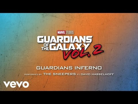 """Guardians Inferno (feat. David Hasselhoff) (From """"Guardians of the Galaxy Vol. 2""""/Audio..."""