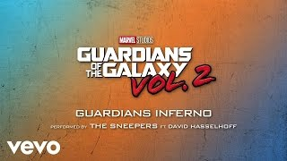 guardians inferno feat david hasselhoff from guardians of the galaxy vol audio