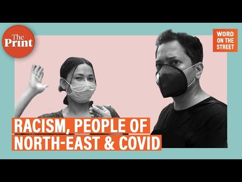 Covid has made racism against us much worse, say people from North-East in Delhi
