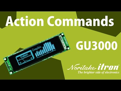 Noritake VFD: GU-3000 Series - Module Action Commands