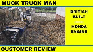 Muck truck max dumper customer feedback