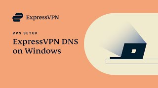 Windows DNS settings with ExpressVPN