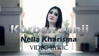 "Korban Janji - Nella Kharisma ""LIRIK"" LAGISTA"