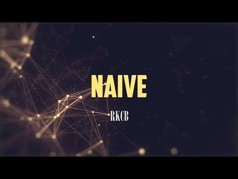 RKCB  Naive LYRICS