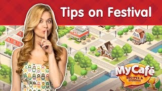 My Cafe: Tips on Festivals. Let&#39s Play!