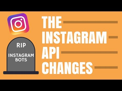 INSTAGRAM API CHANGES - WHAT THE API CHANGES MEAN FOR YOU