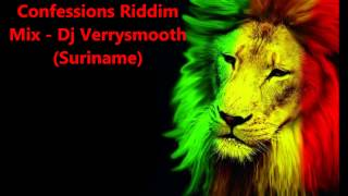 Hard Drugs Confessions Riddim Mix  Dj Verrysmooth (Suriname)