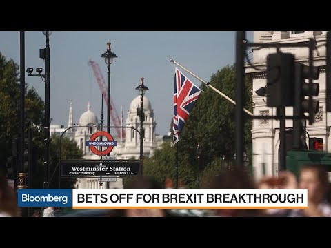 Bets Off for a Brexit Breakthrough
