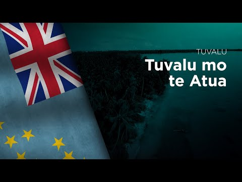 National Anthem of Tuvalu - Tuvalu mo te Atua