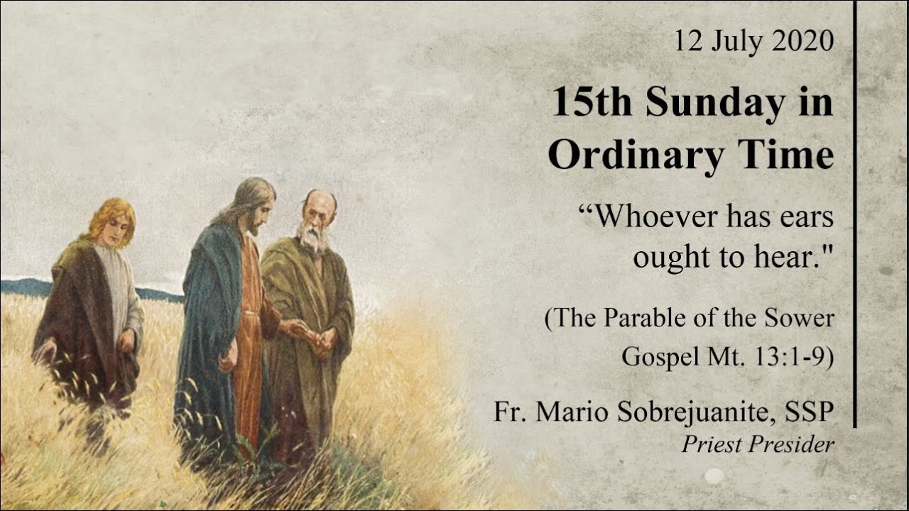 July 12 - 15th Sunday in Ordinary Time Healing Mass Online Today | Fr Mario Sobrejuanite
