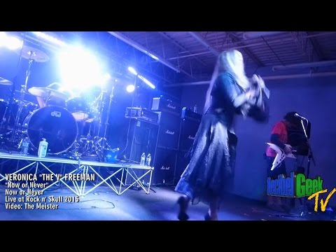 Veronica Freeman - Now or Never: Live at Rock n' Skull 2015