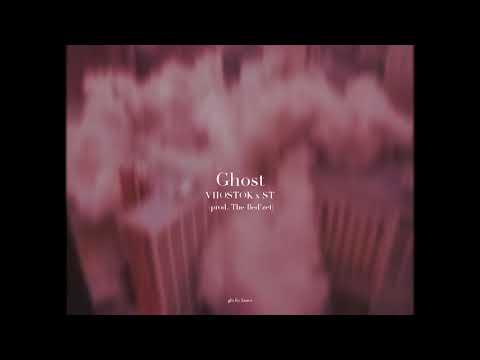 VHØSTØK x ST - Ghost (prod. The Bed'zet)
