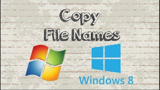 How to Copy File Names without content in Windows Explorer