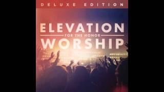Elevation Worship - Sing Forever