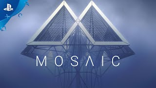 Mosaic - Launch Trailer | PS4