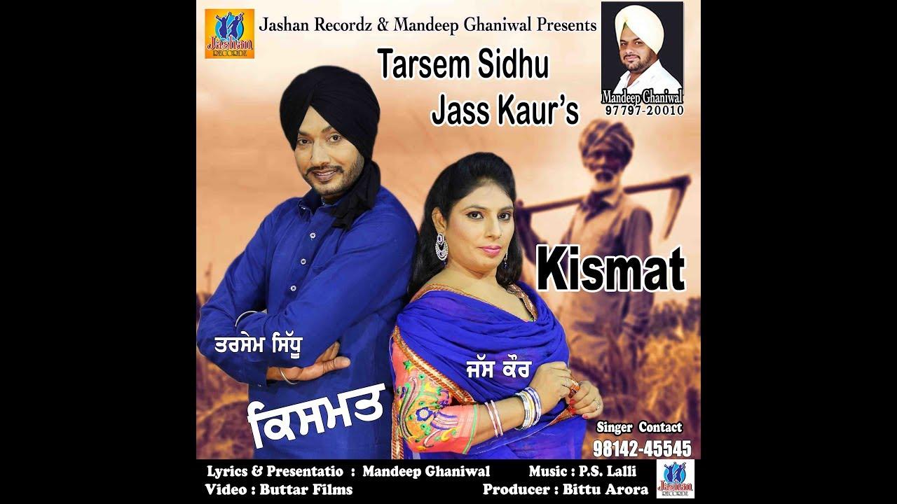 Tarsem Sidhu - Jass Kaur || KISMAT || Latest Punjabi songs