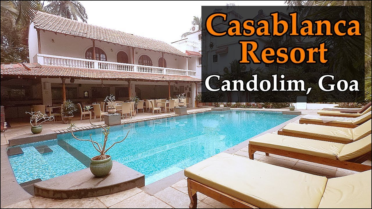 Casablancaresort Candolimbeach Goa