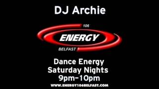 Dj Archie   Energy 106 set