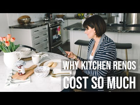 Budgeting For A Kitchen Renovation | Why It Costs So Much