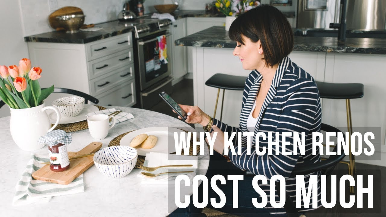 Budgeting for a Kitchen Renovation | Why it costs so much - YouTube