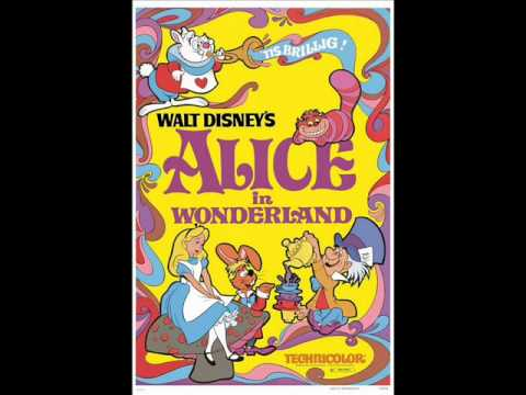 Alice in Wonderland 1951 Soundtrack 15. Alone Again/'Twas Brillig/Lose Something