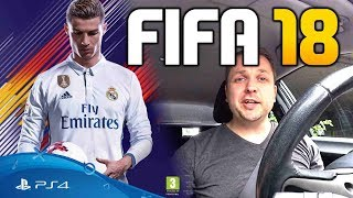 FIFA 18 - Darauf sollen wir uns freuen?? |  Auto-Vlog #3
