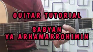 (GUITAR TUTORIAL) Sabyan - Ya Arhamarrohimin    Qozzie Guitar (CHORD dan STRUMING)