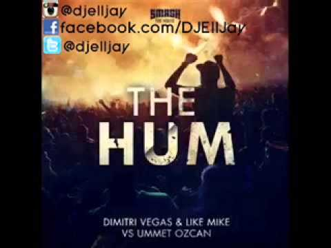Dimitri Vegas & Like Mike Vs Ummet Ozcan The Hum Original Mix 320kbps