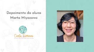 Depoimento da aluna Marta Miyazawa de SP
