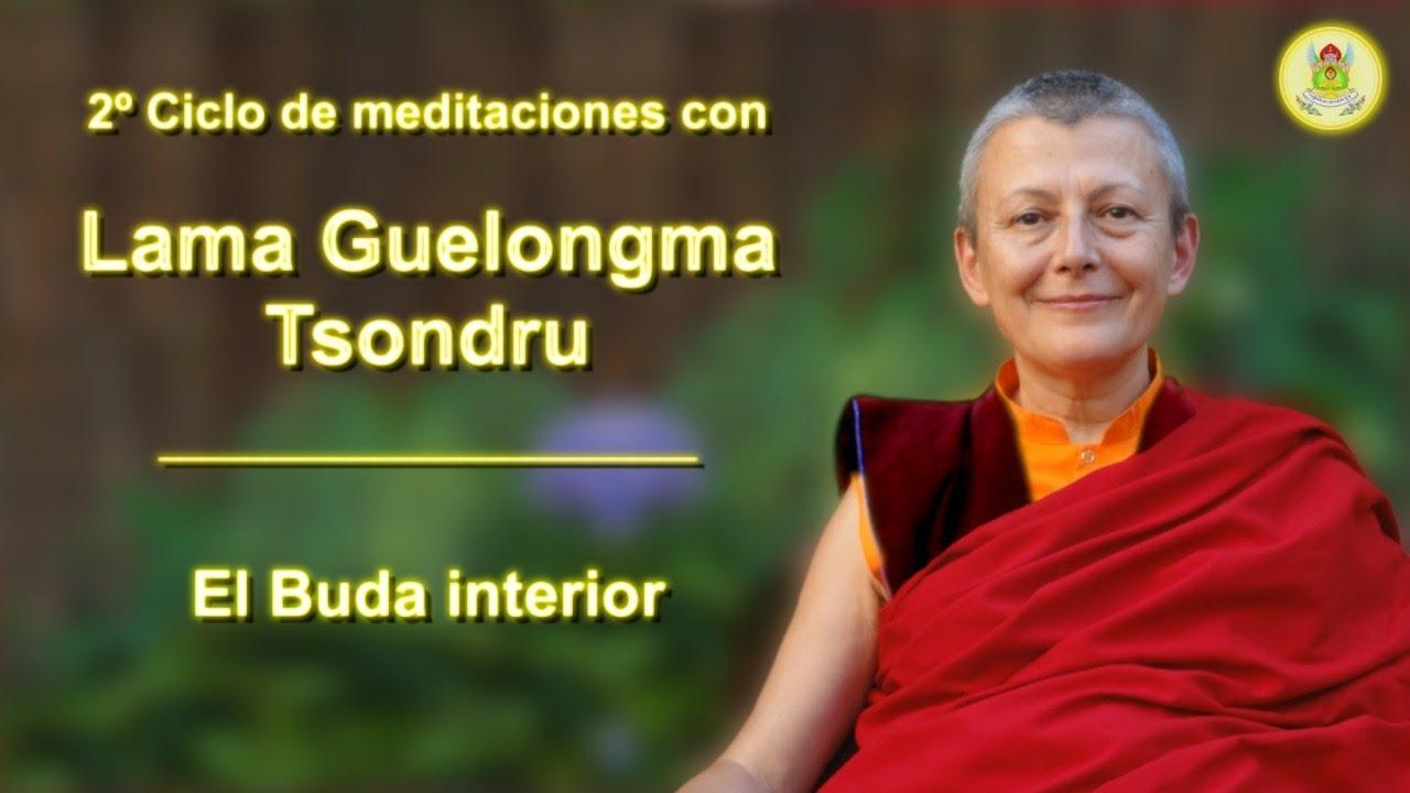 Meditación con la Lama Tsondru - (11) El Buda interior
