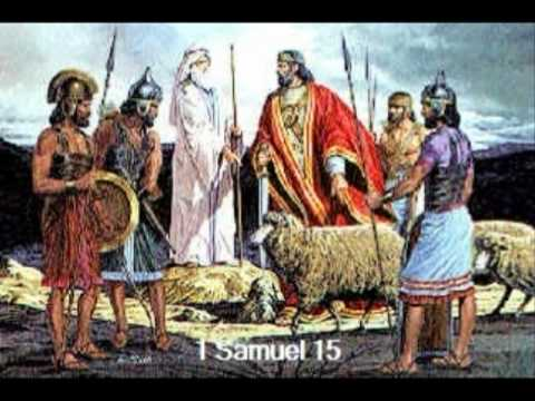 1 Samuel 15 (with text - press on more info  of video on the side)
