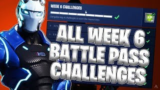 ALL WEEK 6 BATTLE PASS CHALLENGES! (Fortnite Battle Royale Season 4)