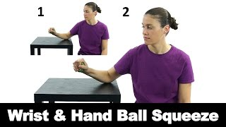 Wrist & Hand Ball Squeeze - Ask Doctor Jo