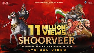 SHOORVEER - A tribute to महाराणा प्रताप जी    Rapperiya Baalam, Rajneesh Jaipuri   Lyric Video