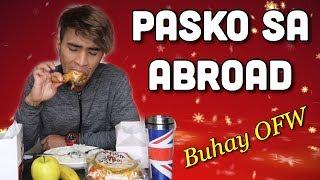 Pasko Sa Abroad | Buhay OFW | Merry Christmas