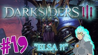 "DARKSIDERS 3 : ""Elsa ?!"" 