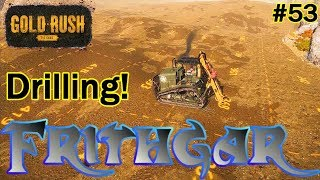 Let's Play Gold Rush The Game #53: Using The Drill!