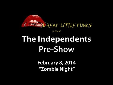 Zombie Night Pre-Show: The Independents