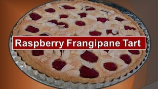How To Bake A Raspberry Frangipane Tart By Betty Bannerman Busciglio